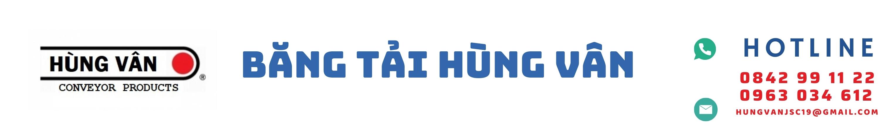 Băng Tải Hùng Vân – Băng Tải Cao Su – PVC – PU – Con Lăn – Hệ Thống Khung Băng Tải